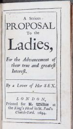 A Serious Proposal to the Ladies Part I, 1694 London